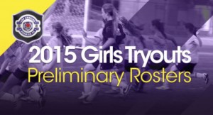 2015 Girls Tryout Preliminary Roster list