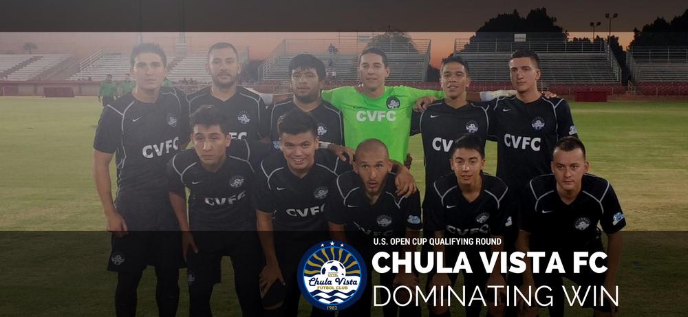 Chula Vista FC Dominates U.S. Open Cup Qualifying Match